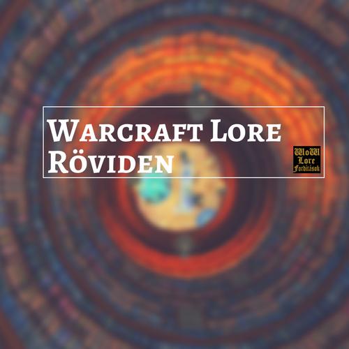 Warcraft lore röviden
