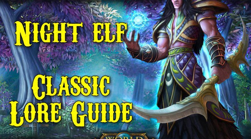 A Night elfek – Classic Lore Guide